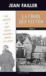 La croix des veuves - Tome 2: Les enquêtes de Mary Lester