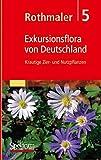 Rothmaler - Exkursionsflora von Deutschland 5 Krautige Zier- und Nutzpflanzen. -