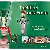 Tradition und Form: Preisgekröntes aus dem Erzgebirge