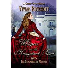 Whispers on the Hampstead Road (The Scoundrel of Mayfair Book 4)