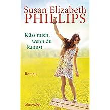 Küss mich, wenn du kannst: Roman (Die Chicago-Stars-Romane 6)