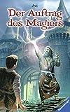 Der Auftrag des Magiers (Jugendliteratur ab 12 Jahre) - Avi