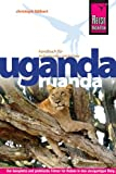 Reise Know-How Uganda, Ruanda: ReiseführerfürindividuellesEntdecken