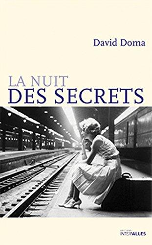 La Nuit des secrets: Retour  l'poque de la Seconde Guerre mondiale grce  une histoire d'amour