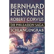Die Phileasson-Saga - Schlangengrab: Roman (Die Phileasson-Reihe, Band 5)