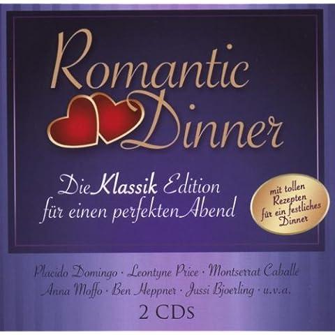 ROMANTIC DINNER * DIE KLASSIK EDITION FUR EINEN PERFEKTEN ABEND