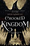 Crooked Kingdom: A Sequel to Six of C...