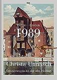 Danzig-Gdansk 1989: Erinnerungen an die alte Heimat