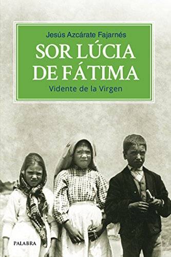 Sor Lúcia de Fátima (dBolsillo nº 876) por Jesús Azcárate Fajarnés