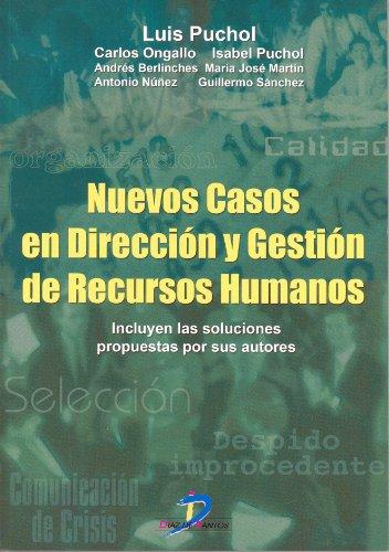 Nuevos casos en dirección y gestión de recursos humanos por Luis Puchol Moreno