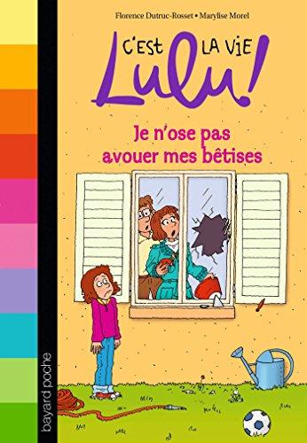C'est la vie Lulu, Tome 08: Je n'ose pas avouer mes bêtises