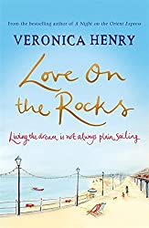 Love on the Rocks by Veronica Henry (2014-01-16)