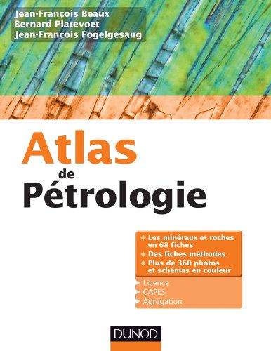 Atlas de pétrologie - Les minéraux et roches en 68 fiches et 360 photos