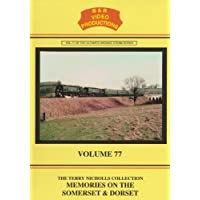 B&R 77: Somerset and Dorset Remembered DVD - B & R Video Productions