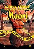 Maori, Tome 2 - Keri