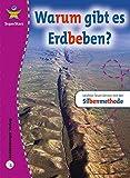 SuperStars - Warum gibt es Erdbeben?: Leichter lesen lernen mit der Silbenmethode - Nicolas Brasch