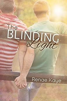 The Blinding Light (The Tav Book 1) (English Edition) par [Kaye, Renae]