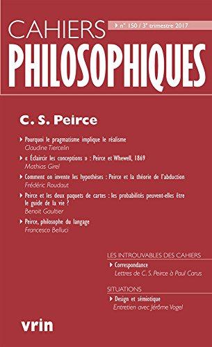 C. S. Peirce (Cahiers Philosophiques, N. 150 3/2017)
