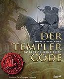 Der Templer Code: Gottes geheime Elite - Michael Harscheidt