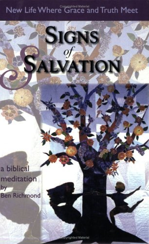 Signs of Salvation by Ben Richmond (2005-07-30)