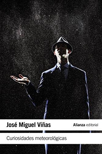 Curiosidades meteorológicas (El Libro De Bolsillo - Ciencias) por José Miguel Viñas