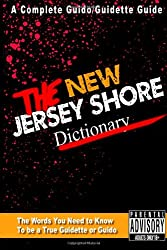 The New Jersey Shore Dictionary: Volume 1