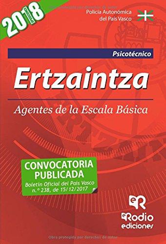Ertzaintza. Agentes de la Escala Basica. Psicotecnico. Segunda Edicion (2018).
