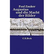 Augustus und die Macht der Bilder