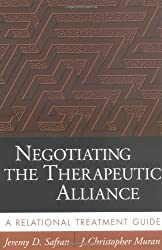 Negotiating the Therapeutic Alliance: A Relational Treatment Guide: Prevention, Intervention, and Research by Jeremy D. Safran (28-Aug-2003) Paperback