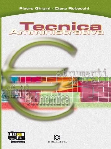 Tecnica amministrativa. Per il biennio post qualifica degli Ist. Professionali
