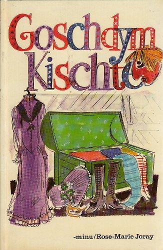 d\'Goschdym-Kischte - Eine kleiner Leitfaden für Fasnachtskostüme sowie ein Fingerhut voll Geschwätz