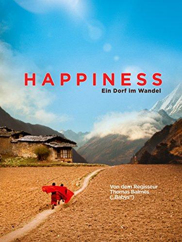 Happiness Ein Dorf im Wandel