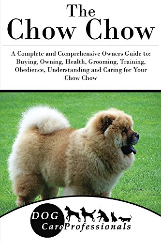 the-chow-chow-a-complete-and-comprehensive-owners-guide-to-buying-owning-health-grooming-training-ob