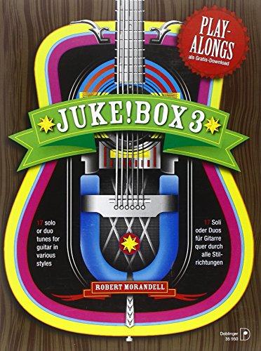 Preisvergleich Produktbild Jukebox 3: 17 Soli oder Duos für Gitarre quer durch alle Stilrichtungen