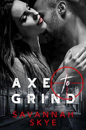 axe-to-grind-a-dark-mafia-bad-boy-romance