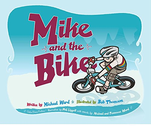 mike-and-the-bike-a-carefree-story-of-a-boy-his-bike-and-a-love-of-adventure
