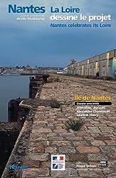 Nantes : La Loire dessine le projet
