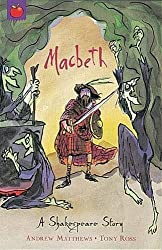 Macbeth: Shakespeare Stories for Children by Andrew Matthews (2003-08-16)