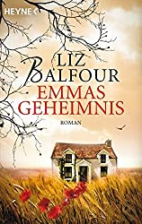 Emmas Geheimnis: Roman