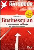 Businessplan, für Gründungszuschuss-, Einstiegsgeld und andere Existenzgründer