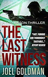 The Last Witness (Lou Mason Thrillers Book 2)
