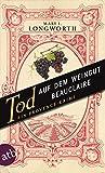 Tod auf dem Weingut Beauclaire: Ein Provence-Krimi