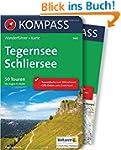 Tegernsee, Schliersee: Wanderführer m...