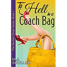 To Hell in a Coach Bag (The Devilish Divas Series, Book 1) (English Edition)