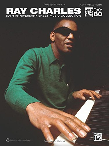 The Ray Charles 80th Anniversary Sheet Music Collection: Piano/Vocal/guitar