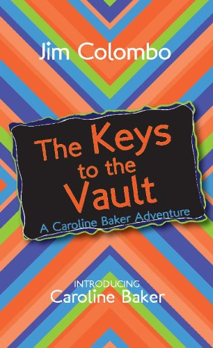 The Keys to the Vault: A Caroline Baker Adventure (English Edition)