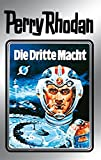 Perry Rhodan 1: Die Dritte Macht (Silberband): Erster Band des Zyklus 'Die Dritte Macht' (Perry Rhodan-Silberband)