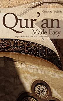 Quran Made Easy: Complete English Translation with Inline Commentary (English Edition) par [Elias, Mufti Afzal Hoosen]