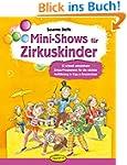 Mini-Shows für Zirkuskinder: 12 schne...