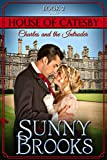 Charles and the Intruder: Clean Historical Regency Romance (House of Catesby Book 2)